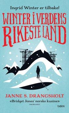 Winter i verdens rikeste land, Janne Stigen Drangsholt