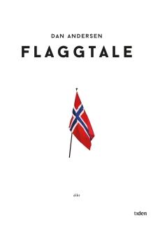 Flaggtale, Dan Andersen